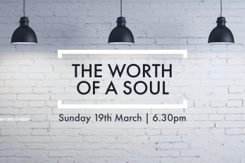 My Hope – The Worth of a Soul Bethany Church  - Belfast Northern Ireland