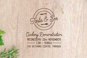 TASTE & SEE – Wednesday 22nd November | 7.30pm Bethany Church  - Belfast Northern Ireland