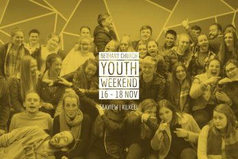YOUTH WEEKEND 2018 Bethany Church  - Belfast Northern Ireland