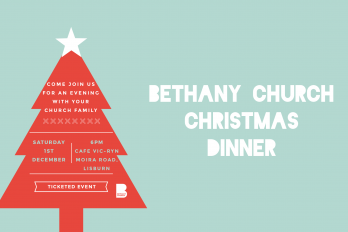 CHRISTMAS DINNER Bethany Church  - Belfast Northern Ireland