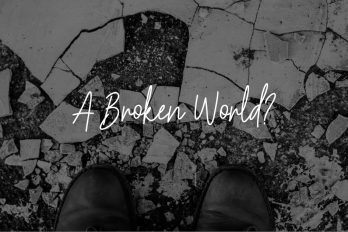 A Broken World? Bethany Church  - Belfast Northern Ireland