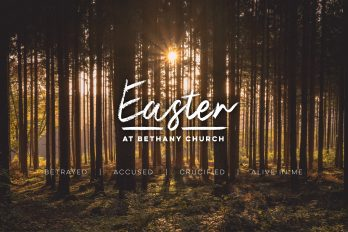 The Easter Story Bethany Church  - Belfast Northern Ireland